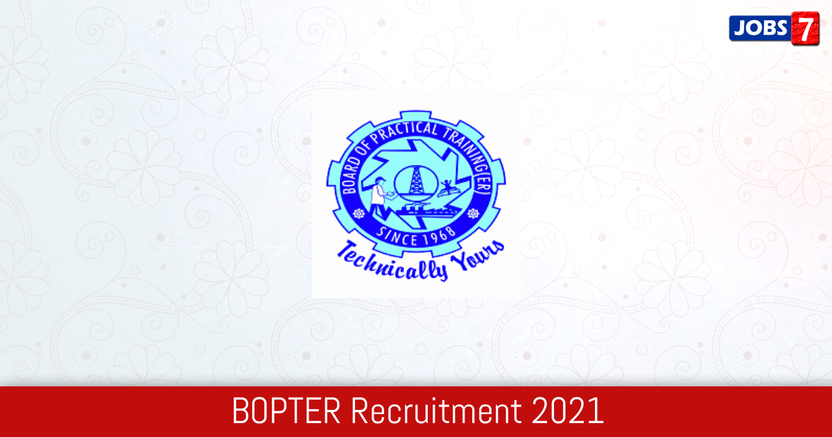 BOPTER Recruitment 2021:  Jobs in BOPTER | Apply @ www.bopter.gov.in