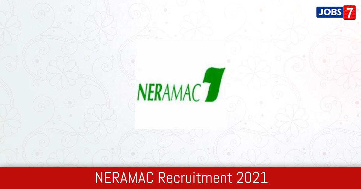 NERAMAC Recruitment 2021:  Jobs in NERAMAC | Apply @ www.neramac.com