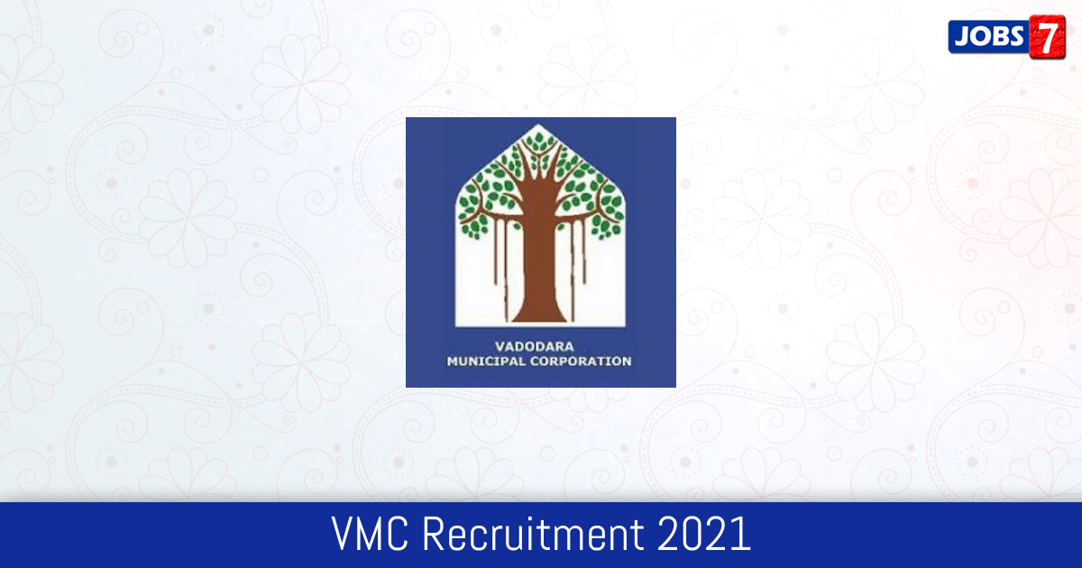 VMC Recruitment 2021: 470 Jobs in VMC   Apply @ vmc.gov.in