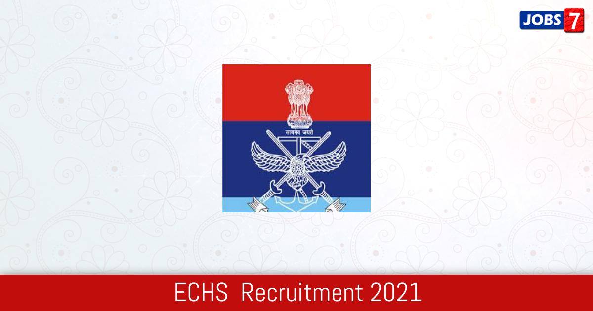 ECHS  Recruitment 2021:  Jobs in ECHS  | Apply @ echs.gov.in