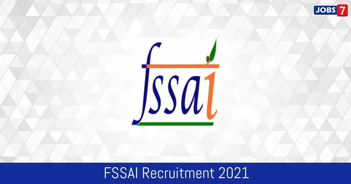 FSSAI Recruitment 2021: 38 Jobs in FSSAI | Apply @ www.fssai.gov.in