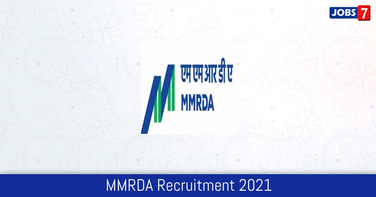 MMRDA Recruitment 2021: 2 Jobs in MMRDA | Apply @ mmrda.maharashtra.gov.in