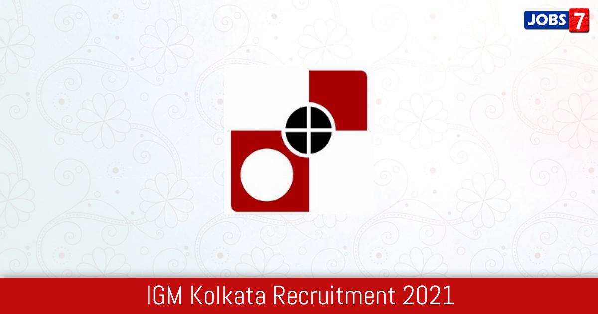 IGM Kolkata Recruitment 2021:  Jobs in IGM Kolkata | Apply @ igmkolkata.spmcil.com