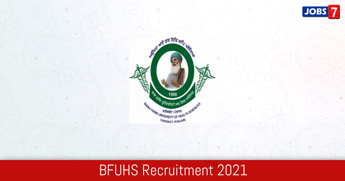 BFUHS Recruitment 2021: 1145 Jobs in BFUHS | Apply @ www.bfuhs.ac.in