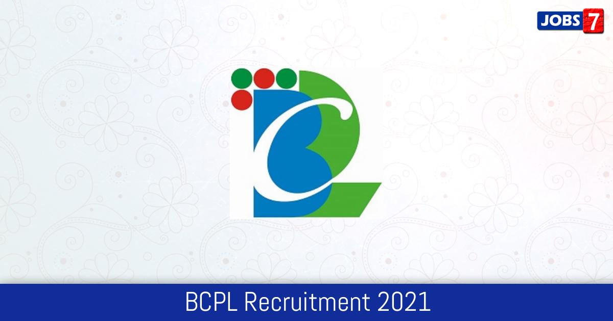 BCPL Recruitment 2021:  Jobs in BCPL   Apply @ www.bcplonline.co.in