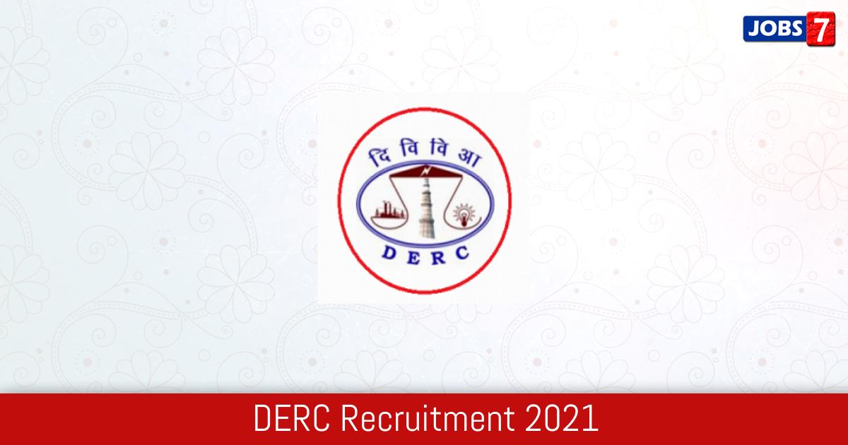 DERC Recruitment 2021:  Jobs in DERC   Apply @ www.derc.gov.in