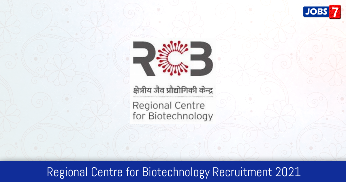 RCB Recruitment 2021: 4 Jobs in RCB | Apply @ www.rcb.res.in