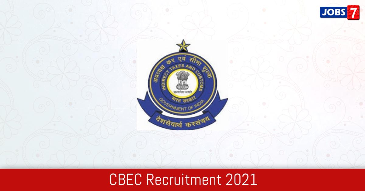 CBEC Recruitment 2021:  Jobs in CBEC | Apply @ www.cbic.gov.in