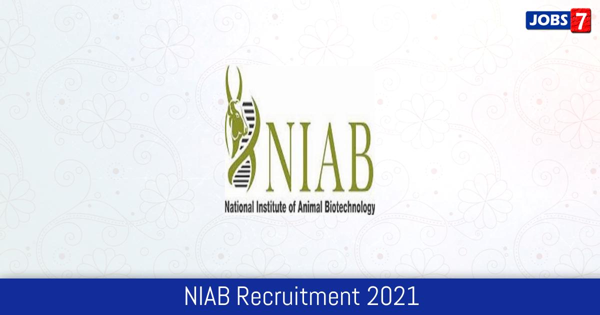 NIAB Recruitment 2021:  Jobs in NIAB | Apply @ www.niab.org.in