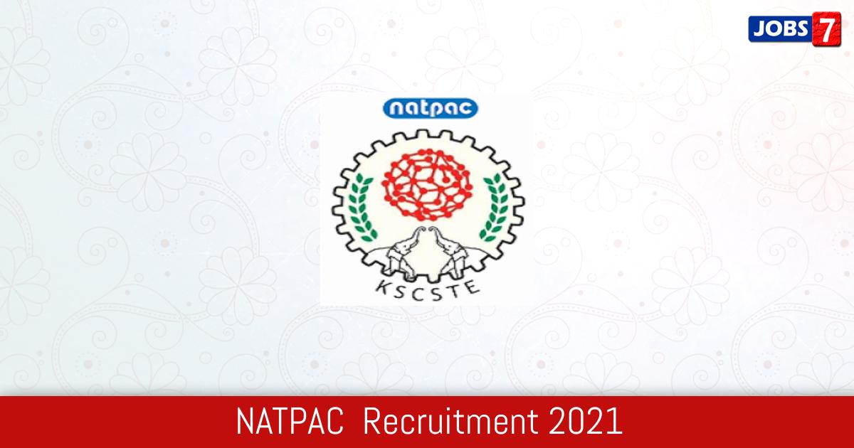 NATPAC  Recruitment 2021:  Jobs in NATPAC  | Apply @ www.natpac.kerala.gov.in
