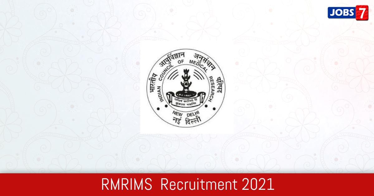 RMRIMS  Recruitment 2021:  Jobs in RMRIMS  | Apply @ www.rmrims.org.in