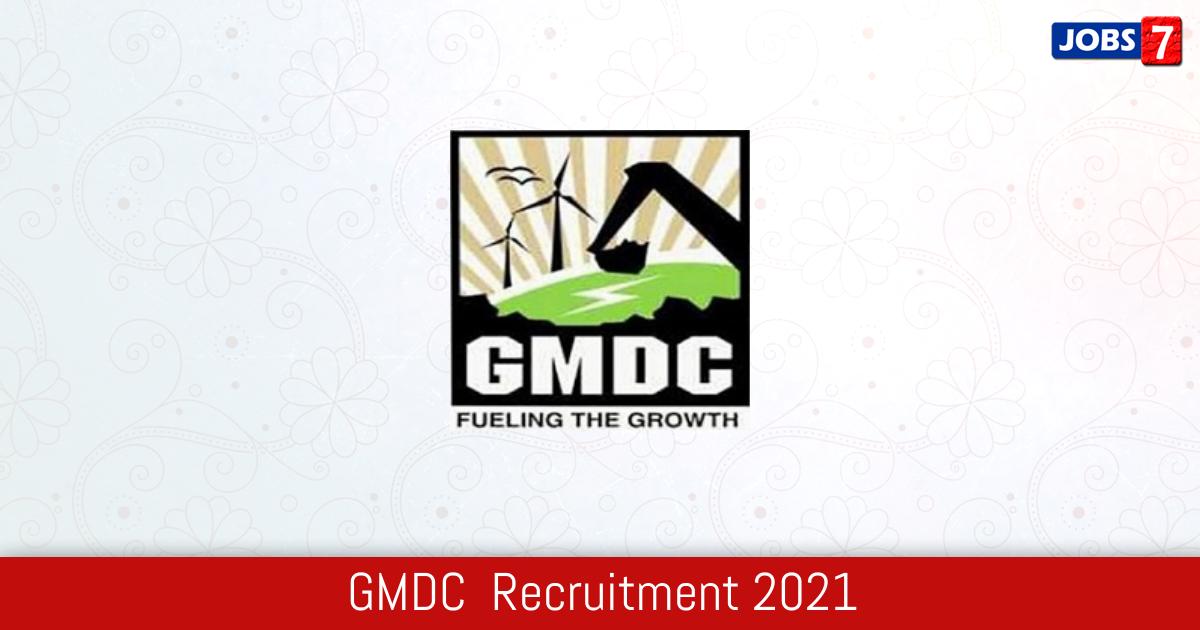 GMDC  Recruitment 2021:  Jobs in GMDC  | Apply @ www.gmdcltd.com