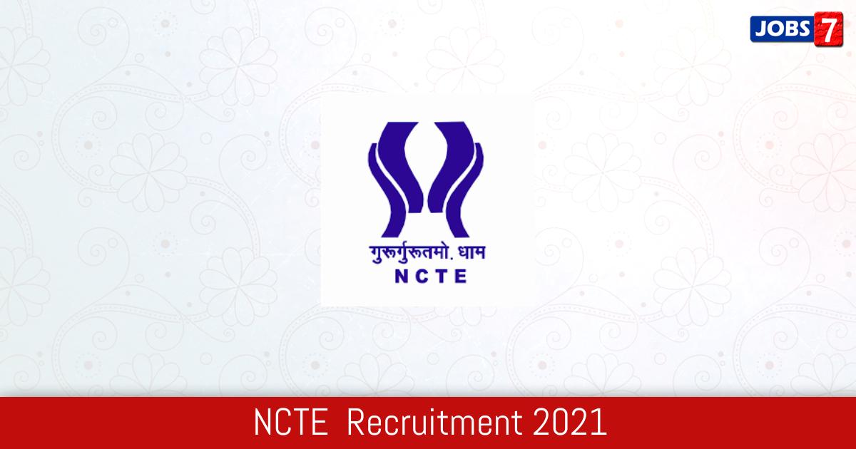 NCTE  Recruitment 2021: 18 Jobs in NCTE  | Apply @ ncte.gov.in