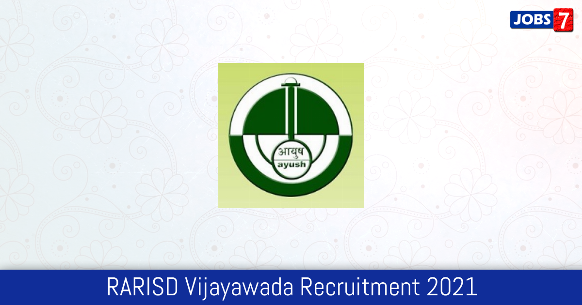 RARISD Vijayawada Recruitment 2021:  Jobs in RARISD Vijayawada | Apply @ www.ccras.nic.in