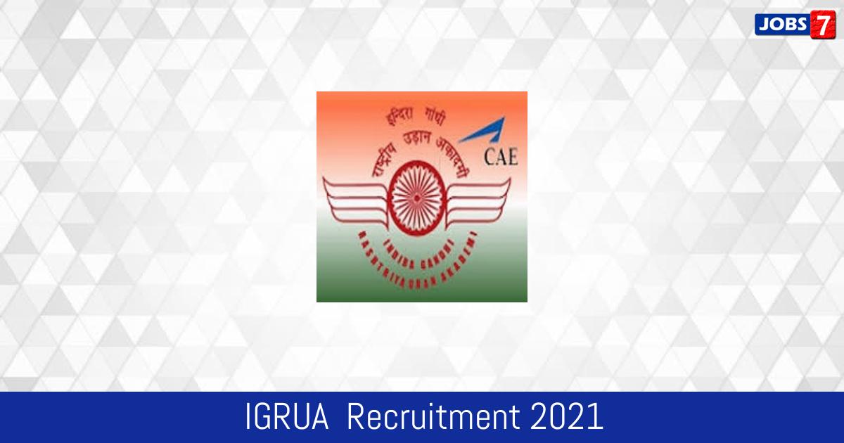 IGRUA  Recruitment 2021:  Jobs in IGRUA  | Apply @ igrua.gov.in