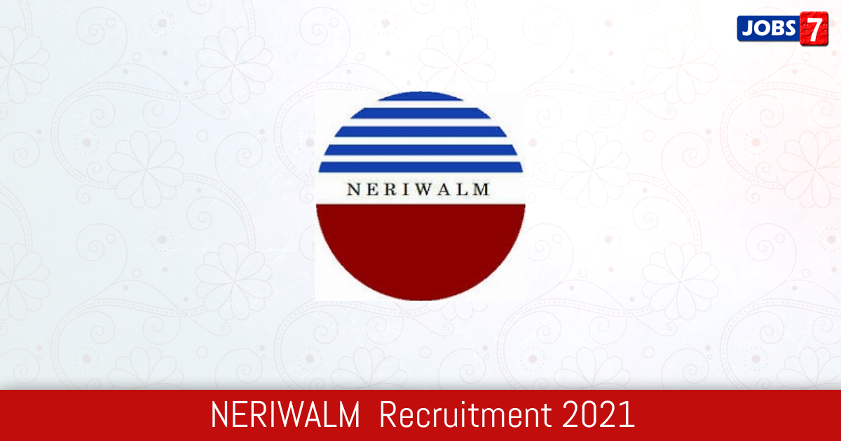 NERIWALM Recruitment 2021:  Jobs in NERIWALM | Apply @ neriwalm.gov.in
