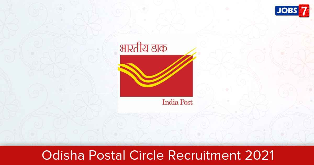 Odisha Postal Circle Recruitment 2021:  Jobs in Odisha Postal Circle | Apply @ appost.in