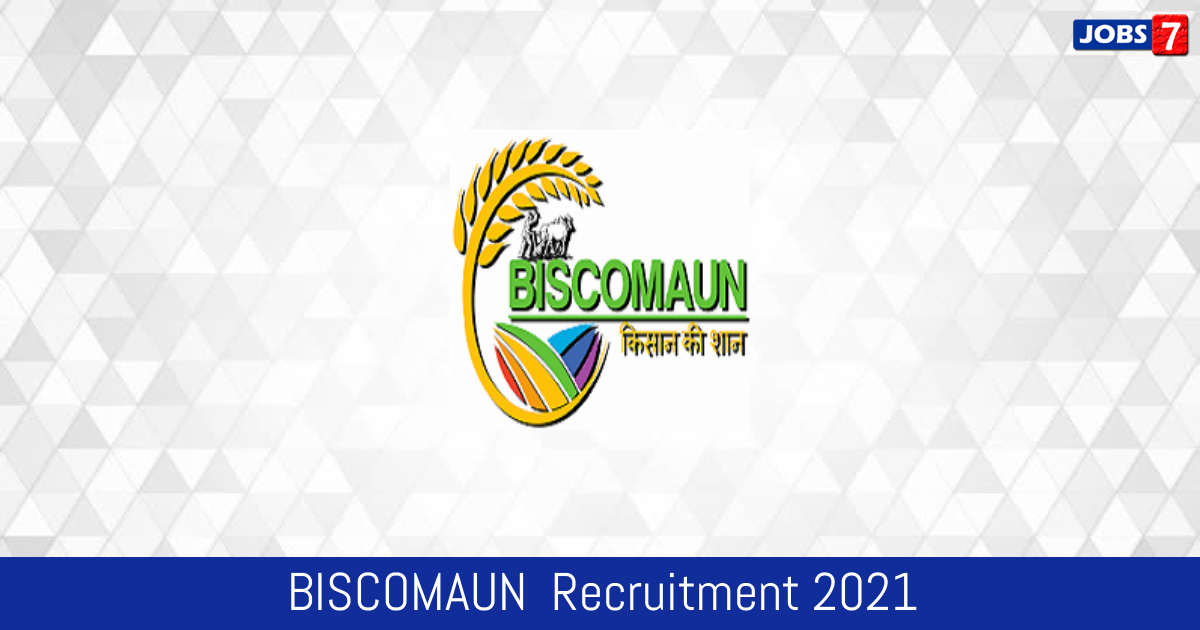 BISCOMAUN  Recruitment 2021:  Jobs in BISCOMAUN  | Apply @ www.biscomaun.co.in