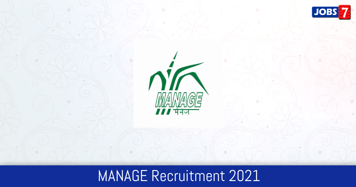 MANAGE Recruitment 2021:  Jobs in MANAGE | Apply @ www.manage.gov.in