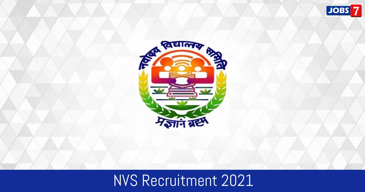 NVS Recruitment 2021:  Jobs in NVS | Apply @ navodaya.gov.in