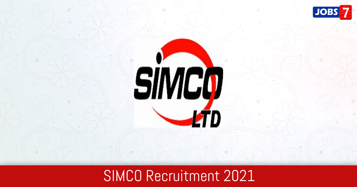 SIMCO Recruitment 2021:  Jobs in SIMCO | Apply @ www.simco-groups.com