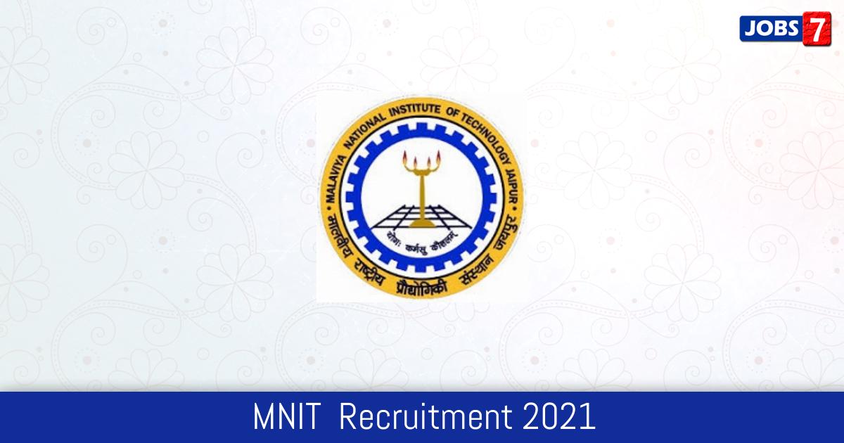MNIT  Recruitment 2021:  Jobs in MNIT  | Apply @ www.mnit.ac.in