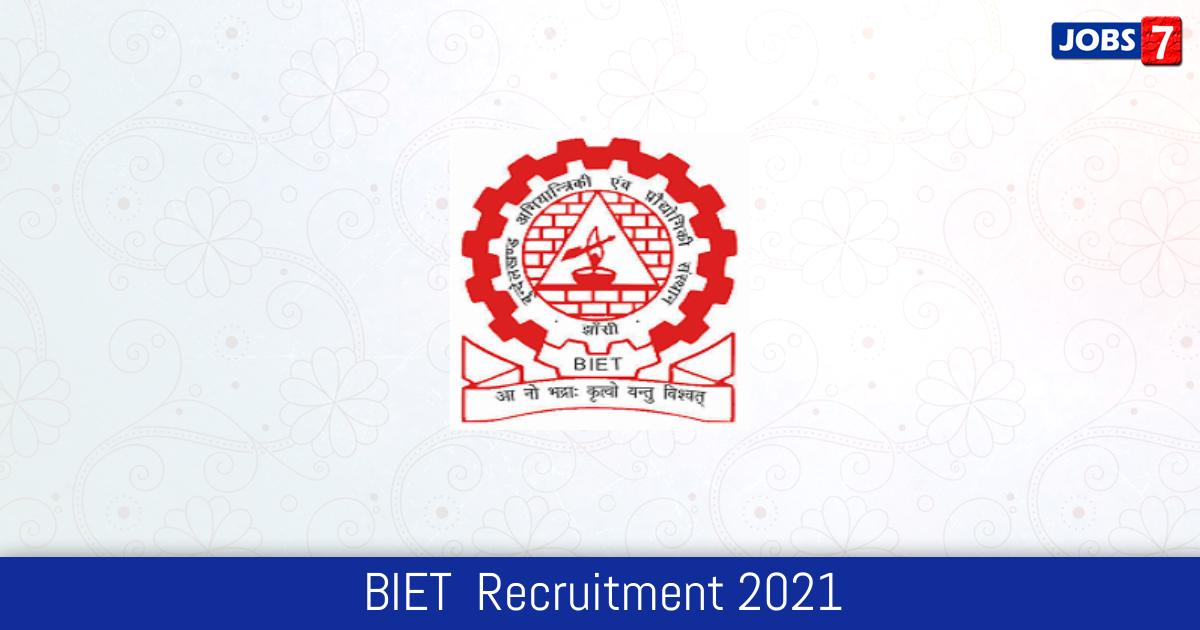 BIET  Recruitment 2021:  Jobs in BIET    Apply @ jhansi.nic.in