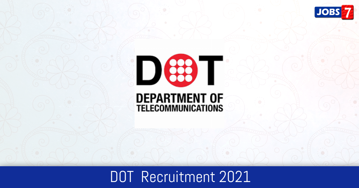 DOT  Recruitment 2021:  Jobs in DOT  | Apply @ dot.gov.in