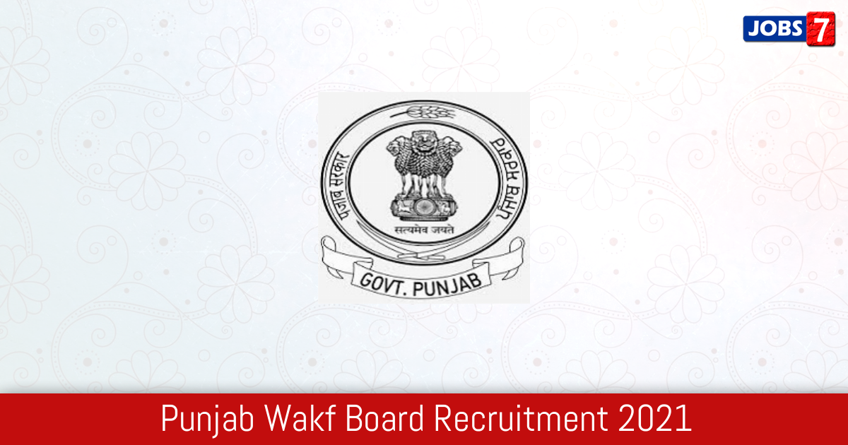 Punjab Wakf Board Recruitment 2021:  Jobs in Punjab Wakf Board | Apply @ waqf.punjab.gov.in