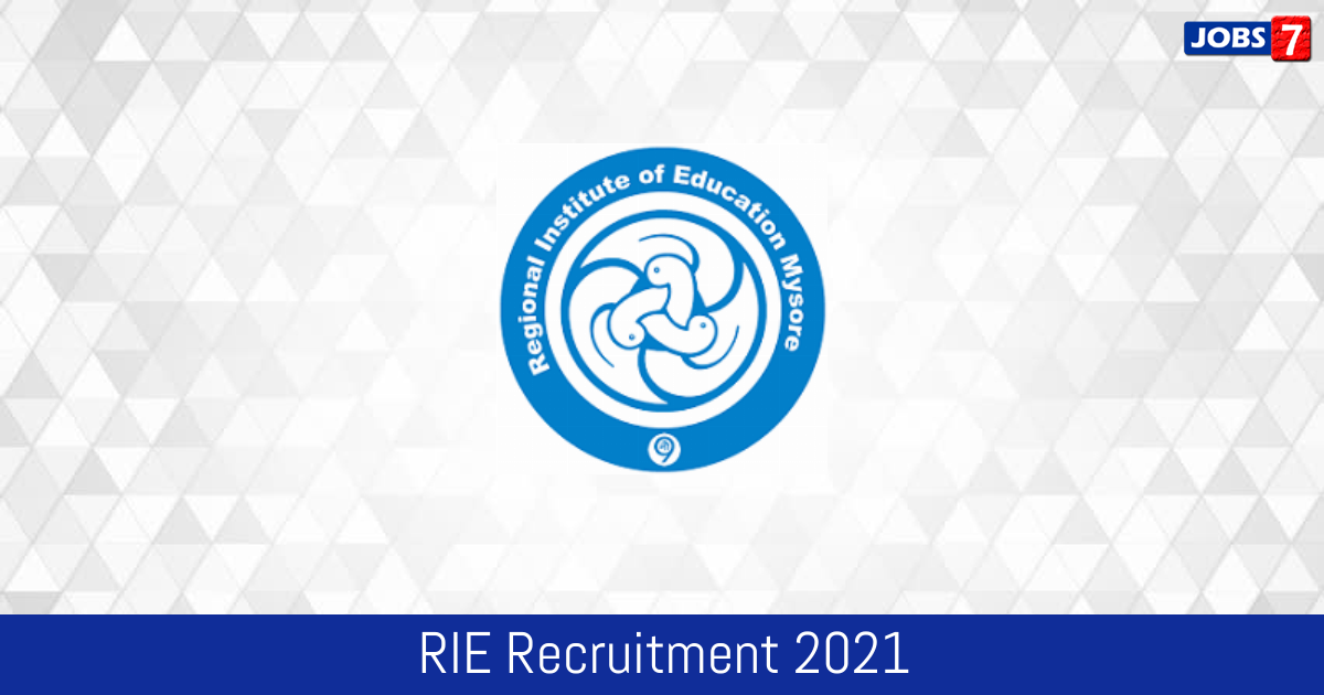 RIE Recruitment 2021:  Jobs in RIE | Apply @ riebhopal.nic.in