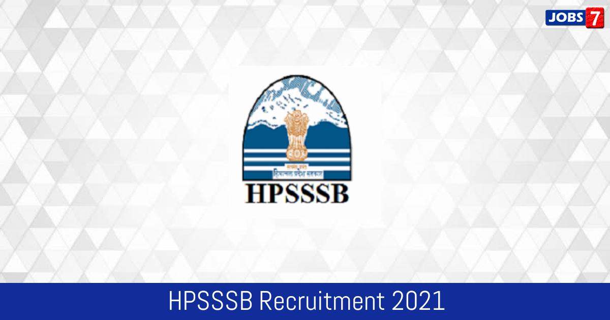 HPSSSB Recruitment 2021:  Jobs in HPSSSB | Apply @ www.hpsssb.hp.gov.in