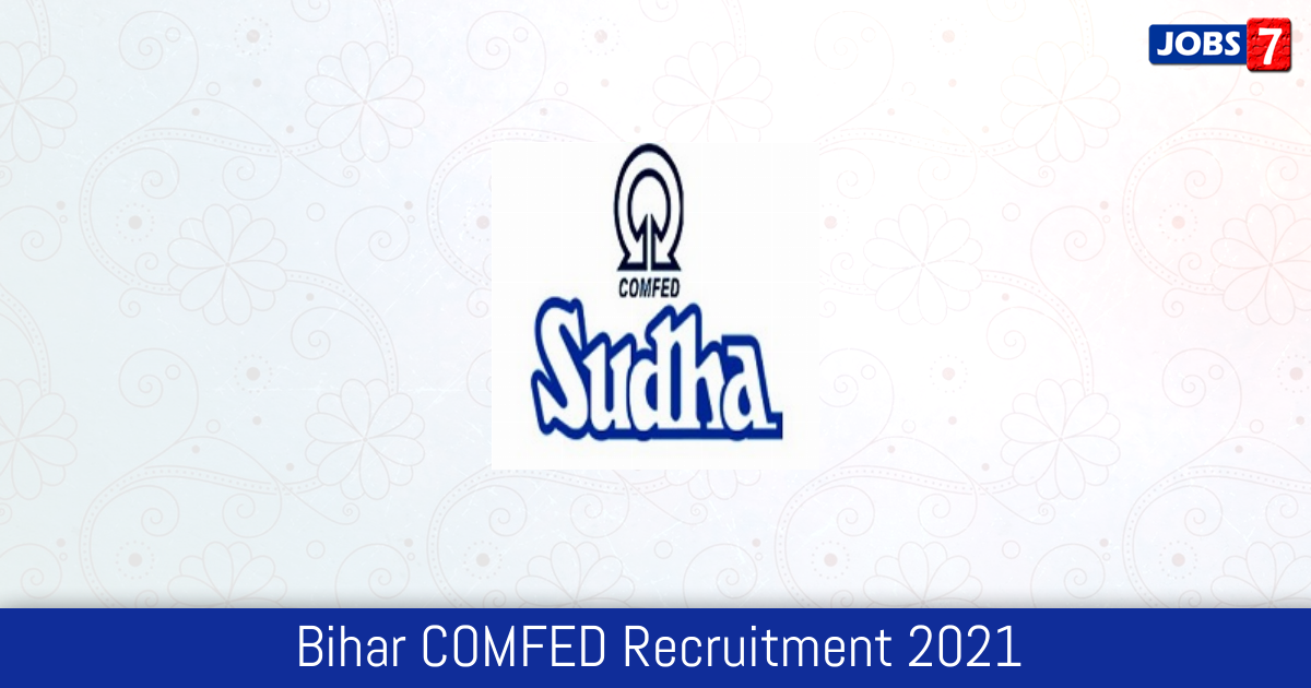 Bihar COMFED Recruitment 2021: 1 Jobs in Bihar COMFED | Apply @ www.sudha.coop