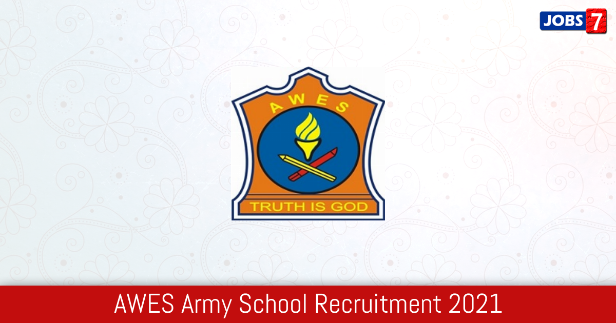 AWES Army School Recruitment 2021:  Jobs in AWES Army School | Apply @ www.awesindia.com