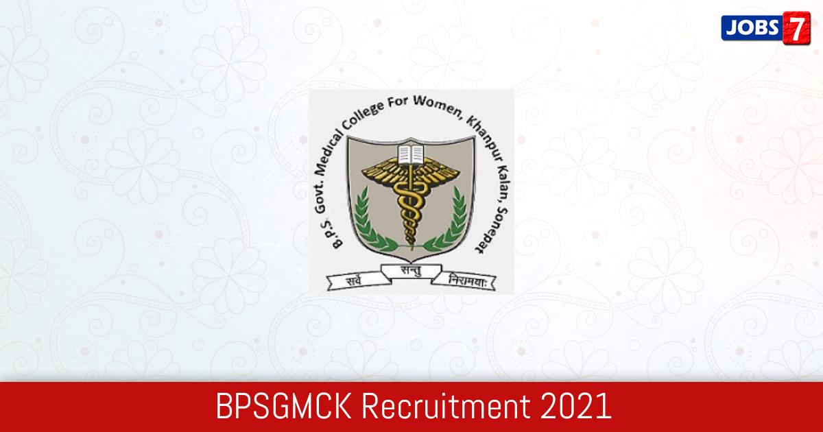 BPSGMC Recruitment 2021:  Jobs in BPSGMC | Apply @ www.bpsgmckhanpur.ac.in