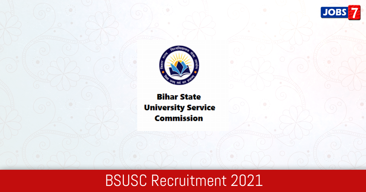 BSUSC Recruitment 2021:  Jobs in BSUSC | Apply @ bsusc.bihar.gov.in