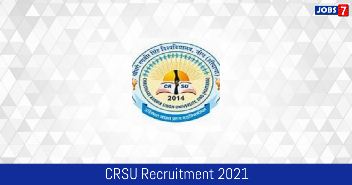 CRSU Recruitment 2021:  Jobs in CRSU | Apply @ www.crsu.ac.in