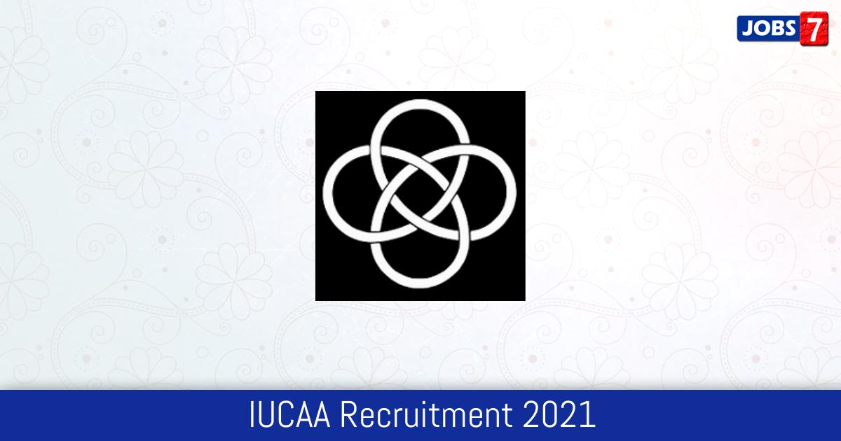 IUCAA Recruitment 2021:  Jobs in IUCAA | Apply @ www.iucaa.in