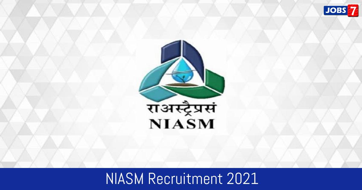 NIASM Recruitment 2021:  Jobs in NIASM   Apply @ www.niam.res.in