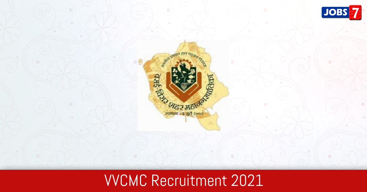 VVCMC Recruitment 2021: 200 Jobs in VVCMC | Apply @ vvcmc.in