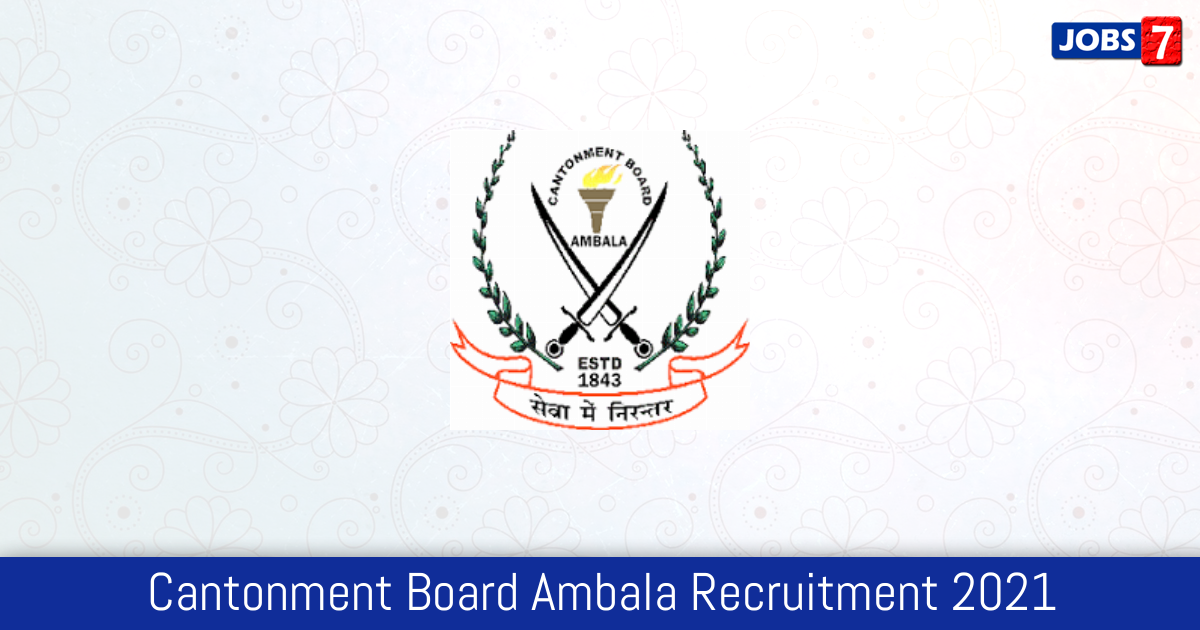Cantonment Board Ambala Recruitment 2021:  Jobs in Cantonment Board Ambala | Apply @ cbambala.org