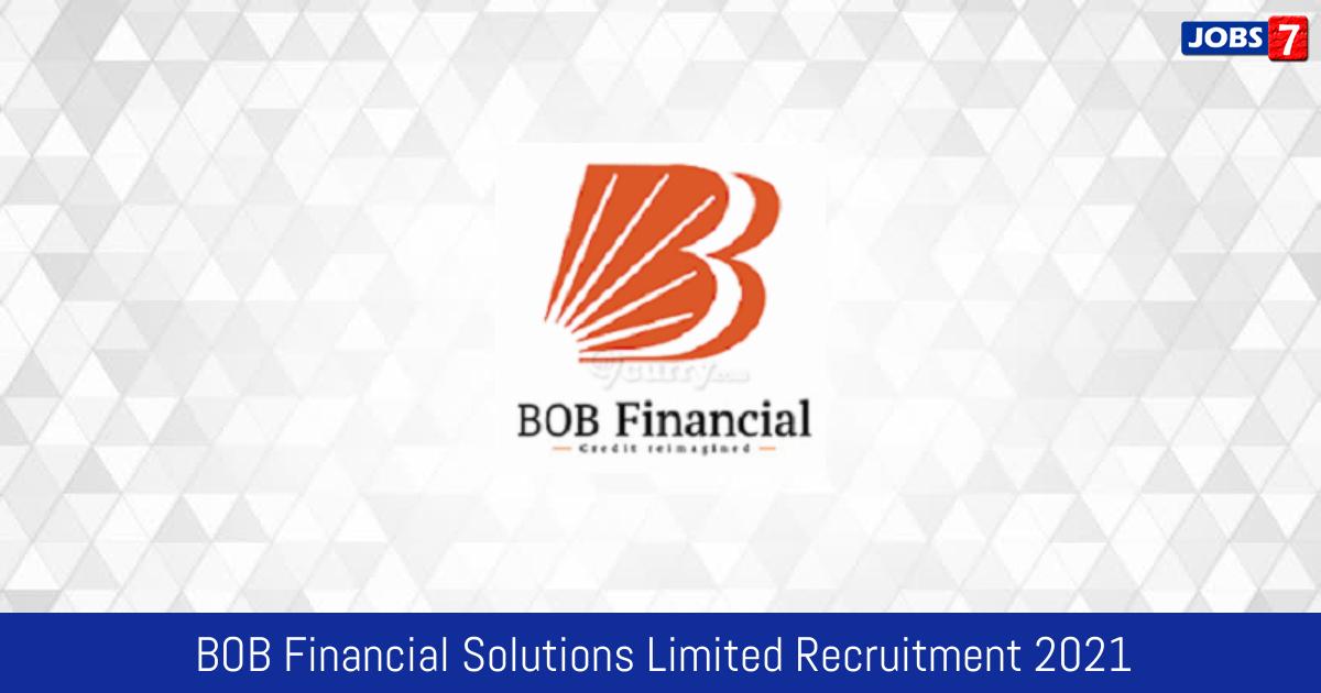 BOB Financial Solutions Limited Recruitment 2021:  Jobs in BOB Financial Solutions Limited | Apply @ www.bobfinancial.com