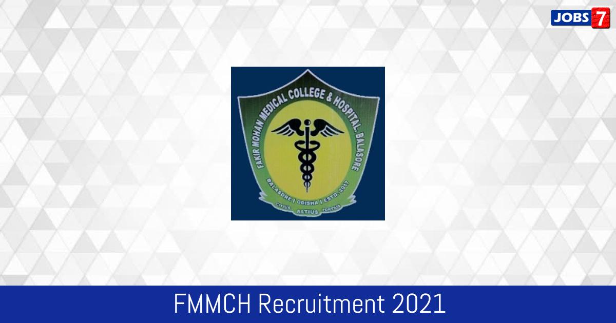 FMMCH Recruitment 2021:  Jobs in FMMCH   Apply @ blsmch.nic.in