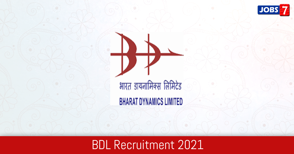 BDL Recruitment 2021:  Jobs in BDL | Apply @ bdl-india.in