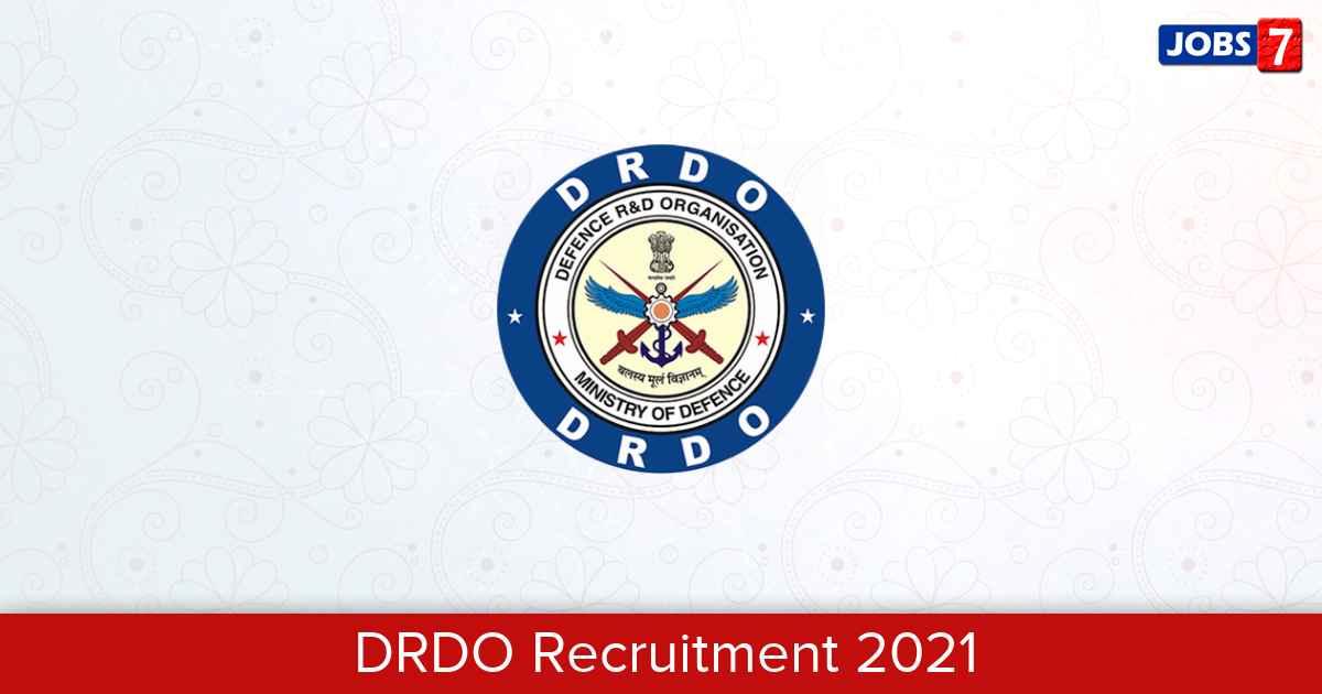 DRDO Recruitment 2021: 19 Jobs in DRDO   Apply @ www.drdo.gov.in