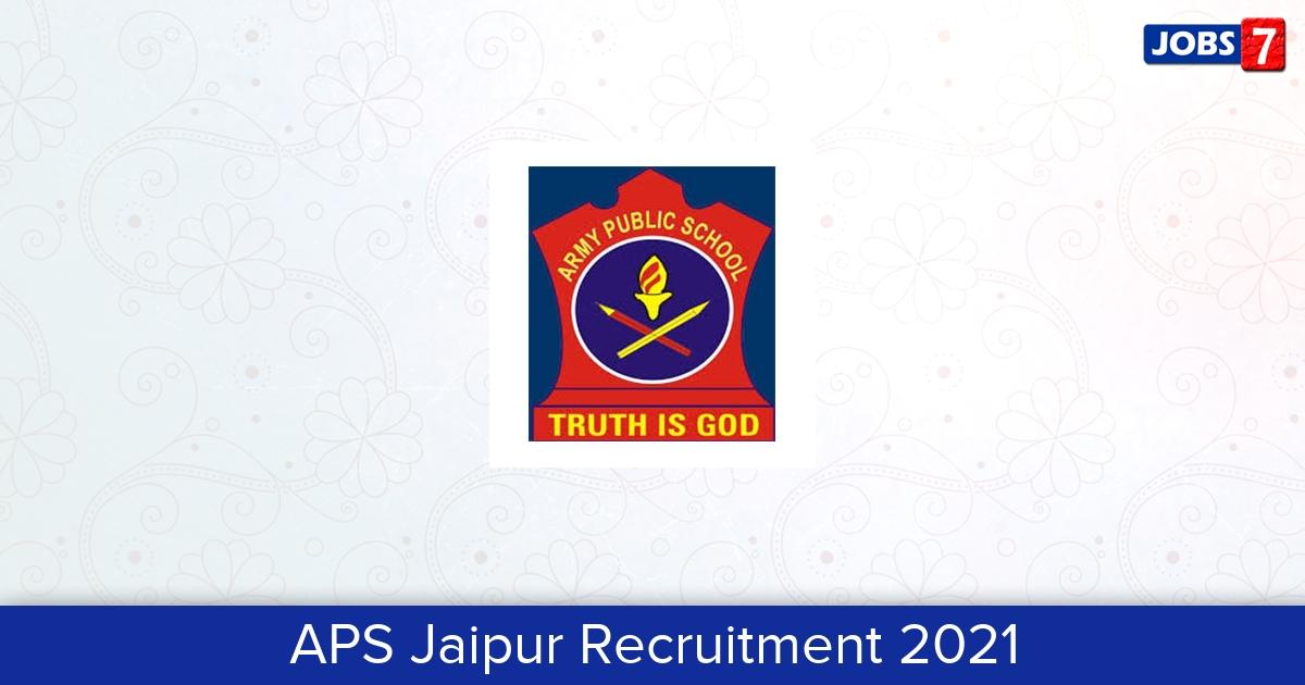APS Jaipur Recruitment 2021:  Jobs in APS Jaipur   Apply @ apsjaipur.edu.in