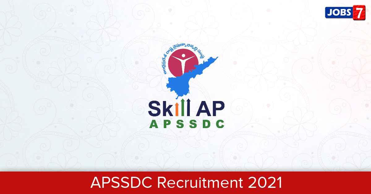 APSSDC Recruitment 2021:  Jobs in APSSDC | Apply @ www.apssdc.in