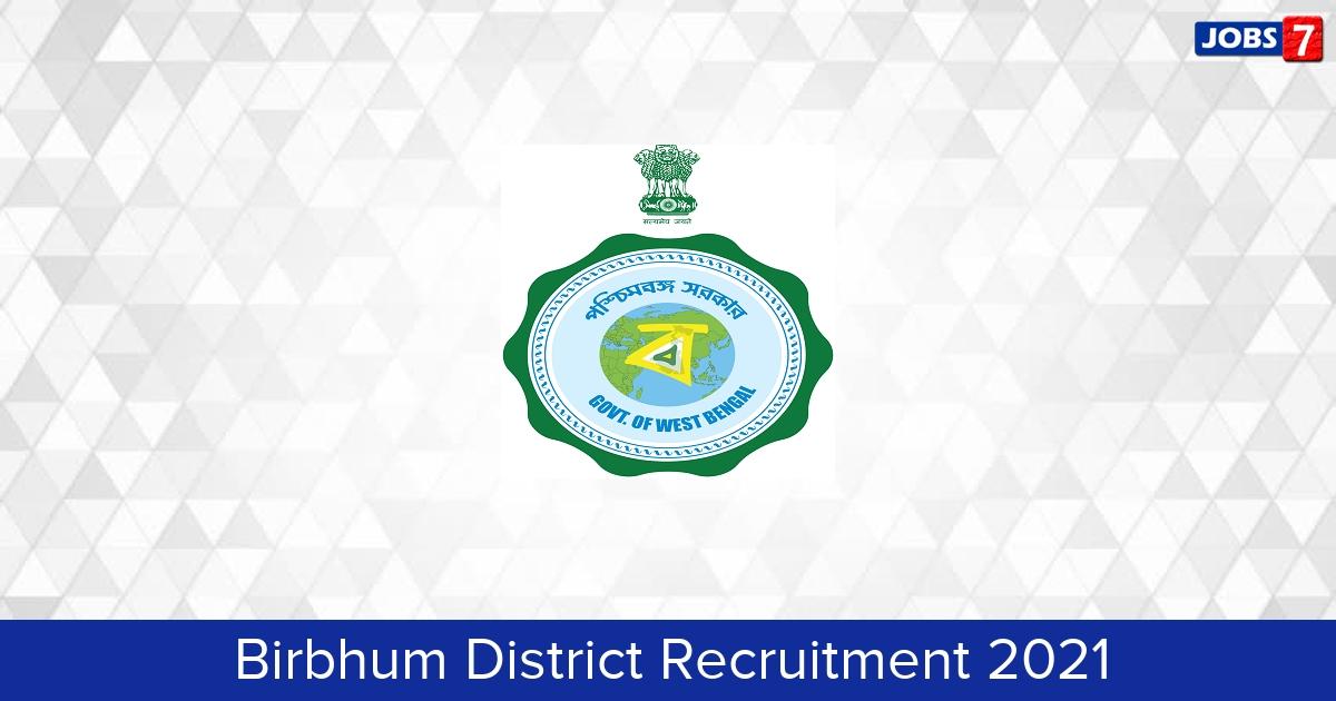 Birbhum District Recruitment 2021: 7 Jobs in Birbhum District   Apply @ birbhum.gov.in
