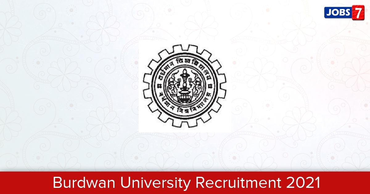 Burdwan University Recruitment 2021:  Jobs in Burdwan University | Apply @ www.buruniv.ac.in