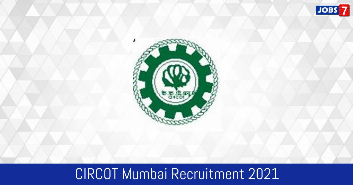 CIRCOT Mumbai Recruitment 2021: 11 Jobs in CIRCOT Mumbai   Apply @ circot.res.in