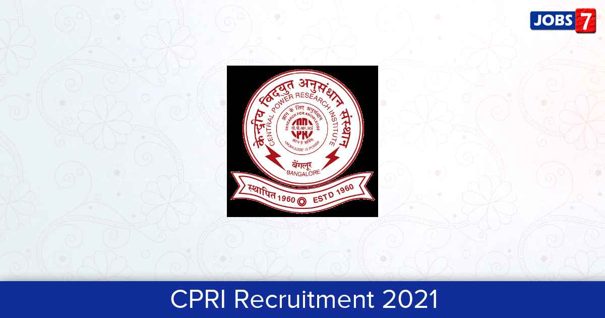CPRI Recruitment 2021:  Jobs in CPRI | Apply @ www.cpri.in